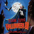 Halloween 81 (Highlights From The Palladium / Live)/Frank Zappa