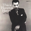 This Is Hampton Hawes, Vol. 2: The Trio/ハンプトン・ホーズ