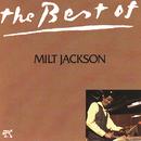 The Best Of Milt Jackson/Milt Jackson