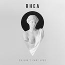 Couldn't Care Less/RHEA