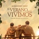 """El Verano Que Vivimos (Canción Original De La Película """"El Verano Que Vivimos"""")/Alejandro Sanz"""