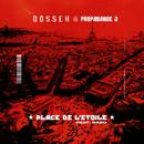 Place de l'Etoile (feat. Gazo)/Dosseh