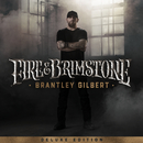 Fire & Brimstone (Deluxe Edition)/Brantley Gilbert
