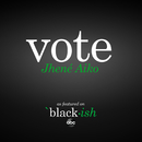 Vote (as featured on ABC's black-ish)/Jhené Aiko