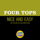 Nice And Easy (Live On The Ed Sullivan Show, January 30, 1966)/Four Tops