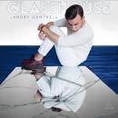 Glasshouse/Landry Cantrell