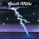 Shot In The Dark/Great White