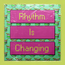 Rhythm Is Changing (feat. LOWES)/High Contrast