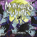 Creatures (Deluxe Edition)/Motionless In White