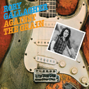 Against The Grain (Remastered 2017)/Rory Gallagher