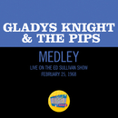 The End Of Our Road/The Masquerade Is Over/I Heard It Through The Grapevine (Medley/Live On The Ed Sullivan Show, February 25, 1968)/Gladys Knight & The Pips