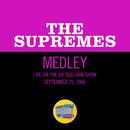 I Hear A Symphony/Stranger In Paradise/Wonderful, Wonderful (Medley/Live On Medley/The Ed Sullivan Show, September 25, 1966)/The Supremes