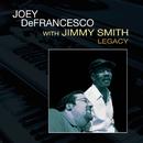 Legacy (feat. Jimmy Smith)/Joey DeFrancesco