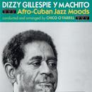 Afro-Cuban Jazz Moods/Dizzy Gillespie