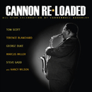 Cannon Re-Loaded: An All-Star Celebration Of Cannonball Adderley (feat. Terence Blanchard, George Duke, Marcus Miller, Steve Gadd, Larry Goldings, Dave Carpenter)/Tom Scott