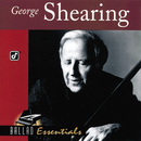 Ballad Essentials/George Shearing
