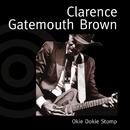 "Okie Dokie Stomp/Clarence ""Gatemouth"" Brown"