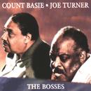 The Bosses/Count Basie, Joe Turner