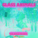 Tangerine (feat. Arlo Parks)/Glass Animals
