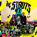 Strange Days/The Struts