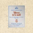 Bach: Mass in B Minor, BWV 232/Münchener Bach-Orchester, Karl Richter, Münchener Bach-Chor