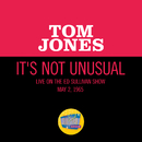 It's Not Unusual (Live On The Ed Sullivan Show, May 2, 1965)/Tom Jones