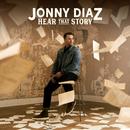 Hear That Story/Jonny Diaz
