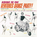 Going To The Ventures Dance Party!/ベンチャーズ
