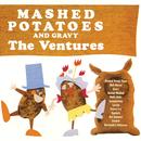 Mashed Potatoes And Gravy/ベンチャーズ