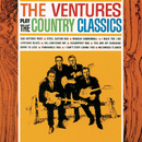 The Ventures Play The Country Classics/ベンチャーズ