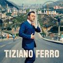 El Oficio De La Vida/Tiziano Ferro