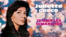 Je hais les dimanches (Audio Officiel)/Juliette Gréco