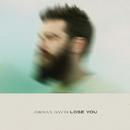 Lose You/Jordan Davis