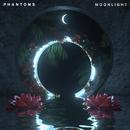 Moonlight/Phantoms