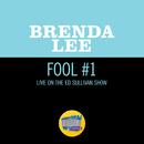 Fool #1 (Live On The Ed Sullivan Show, November 12, 1961)/Brenda Lee