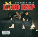 Juvenile Hell/Mobb Deep