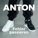 Fehler passieren/Anton