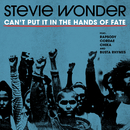 Can't Put It In The Hands Of Fate (feat. Rapsody, Cordae, Chika, Busta Rhymes)/Stevie Wonder