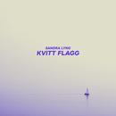 Kvitt flagg/Sandra Lyng