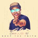 Keep The Faith (feat. Xoli M)/OSKIDO