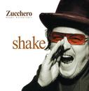 Shake/Zucchero