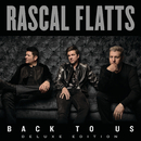 Back To Us (Deluxe Edition)/Rascal Flatts