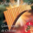 Glorie nopții de Crăciun/Gheorghe Zamfir