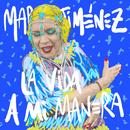 La Vida A Mi Manera/María Jiménez
