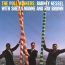 The Poll Winners/Barney Kessel, Ray Brown, Shelly Manne