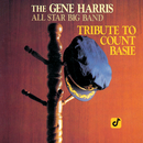 Tribute To Count Basie/Gene Harris All Star Big Band
