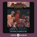 3 Ring Circus (Live At The Palace, Hollywood, CA - October 21, 1995)/Sublime