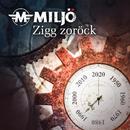 Zigg zoröck/Miljö