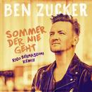 Sommer der nie geht (Rico Bernasconi Remix) (feat. Rico Bernasconi)/Ben Zucker