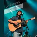 A História Toda (Ao Vivo No CCB)/Luís Represas